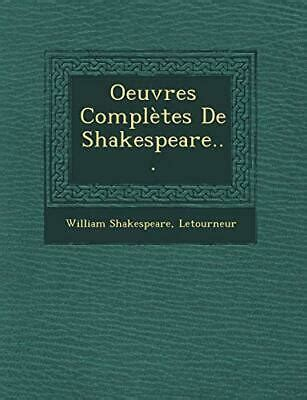 Oeuvres Compl tes De Shakespeare