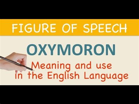 LEARN ENGLISH - Oxymoron - Meaning & use in the English